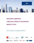 Awa North American Labeling & Product Decoration Market Study  : 2014 Labels & Labeling Edition