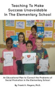 Teaching to Make Success Unavoidable in the Elementary School