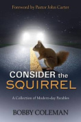 Consider the Squirrel