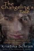 The Changeling's Tale