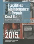 Rsmeans Facilities Maintenance & Repair Cost Data