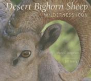 The Desert Bighorn Sheep