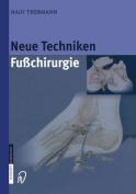 Neue Techniken Fusschirurgie [GER]