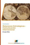 Relaciones Estrategicas - Comunicacion Internacional [Spanish]