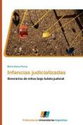 Infancias Judicializadas [Spanish]
