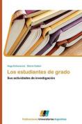 Los Estudiantes de Grado [Spanish]