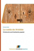 La Caida de Aristide [Spanish]