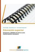 Educacion Superior [Spanish]