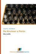 de Kirchner a Peron [Spanish]