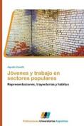 Jovenes y Trabajo En Sectores Populares [Spanish]