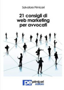 21 Consigli Di Web Marketing Per Avvocati [ITA]