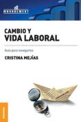 Cambio y Vida Laboral [Spanish]