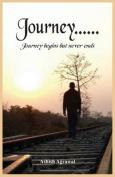 Journey - Begins, but Never Ends