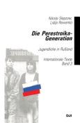 Die Perestroika-Generation