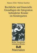 Rechtliche Und Finanzielle Grundlagen Der Integration Behinderter Kinder Im Kindergarten