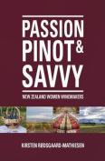 Passion, Pinot & Savvy