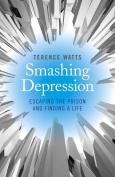 Smashing Depression