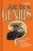 Are You Really a Genius?