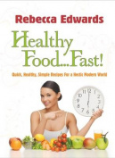 Healthy Food... Fast!