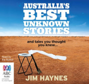 Australia's Best Unknown Stories [Audio]