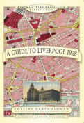 A Guide to Liverpool 1928