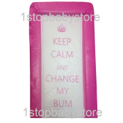 1Stopbabystore Double sided hot pink Keep Calm & Change My Bum mat