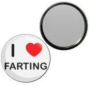 I Love Farting - 77mm Round Compact Mirror