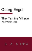 The Famine Village and Other Tales