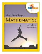 Rise & Shine New York Prep Grade 3 Mathematics