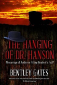 The Hanging of Dr. Hanson