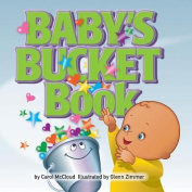 Baby's Bucket Book [Board Book]