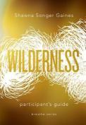Breathe: Wilderness