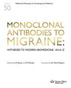 Monoclonal Antibodies to Migraine