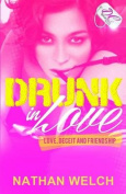Drunk in Love {Dc Bookdiva Publications}
