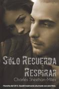 Solo Recuerda Respirar [Spanish]