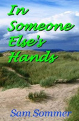 In Someone Else's Hands