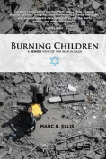 Burning Children - A Jewish View of the War in Gaza