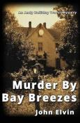 Murder by Bay Breezes