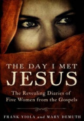 The Day I Met Jesus [Large Print]