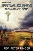 Spiritual Journeys in Prayer and Song
