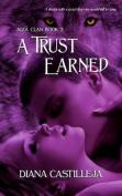 A Trust Earned