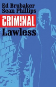Criminal: Volume 2: Lawless