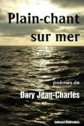 Plain-Chant Sur Mer [FRE]