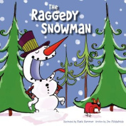 The Raggedy Snowman [Board book]