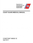 Coast Guard Medical Manual