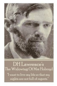 D.H. Lawrence - The Widowing of Mrs Holroyd