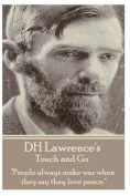 D.H. Lawrence - Touch and Go