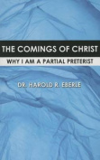 The Comings of Christ