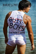Butt Boys: Gay Anal Erotica