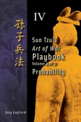 Volume 4: Sun Tzu's Art of War Playbook